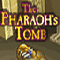 The Pharaoh's Tomb